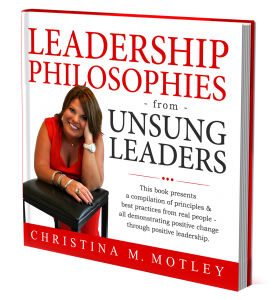 Leadership Philosophies - Christina Motley ebook