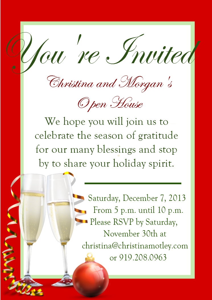 You're Invited to Christina & Morgan's Open House Dec. 7th. 2013!